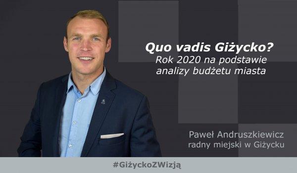 Quo vadis Giżycko? Rok 2020 na podstawie analizy budżetu miasta